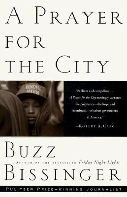 A Prayer for the City By Bissinger, Buzz